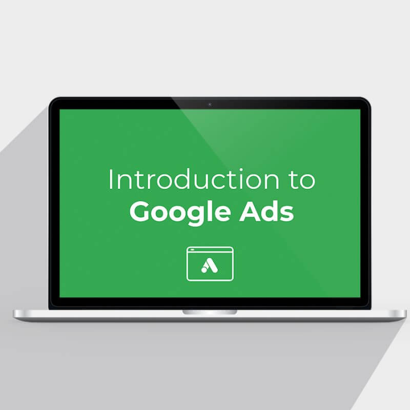 An Introduction to Google Ads