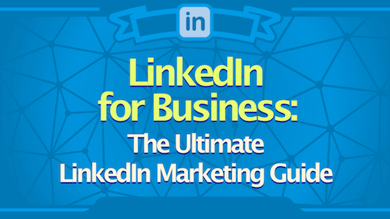 The Ultimate Guide for Linkedin Marketing