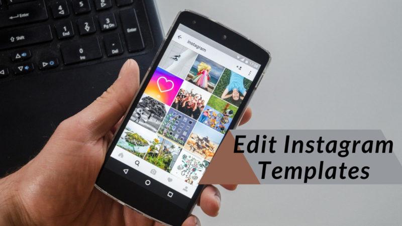 Edit Instagram Templates