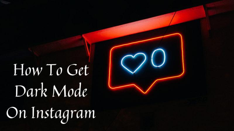 how to get dark mode on instagram