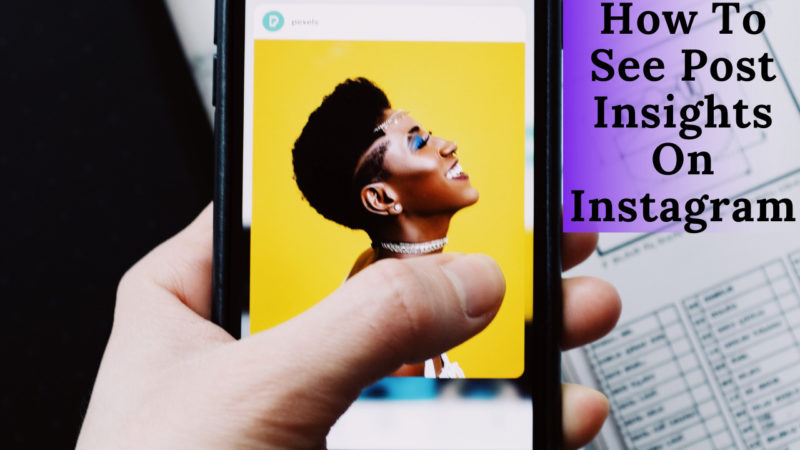how to see post insights on Instagram