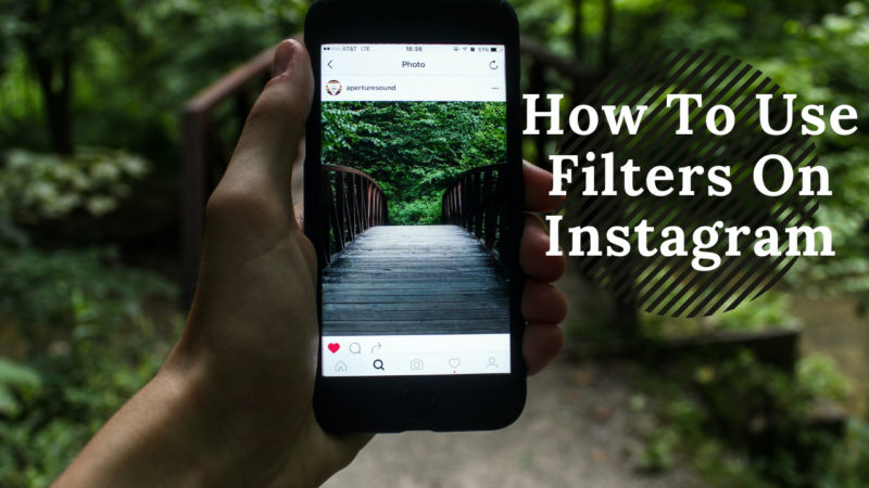 how to use filters on Instagram