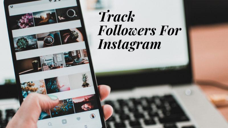track followers for Instagram