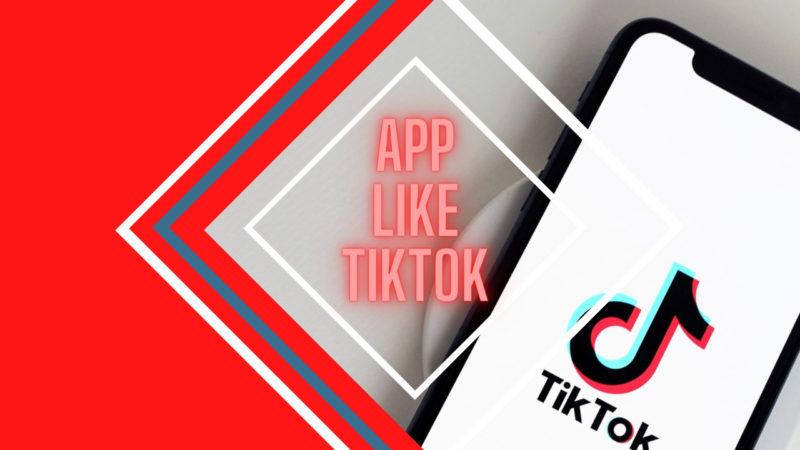 App Like Tiktok