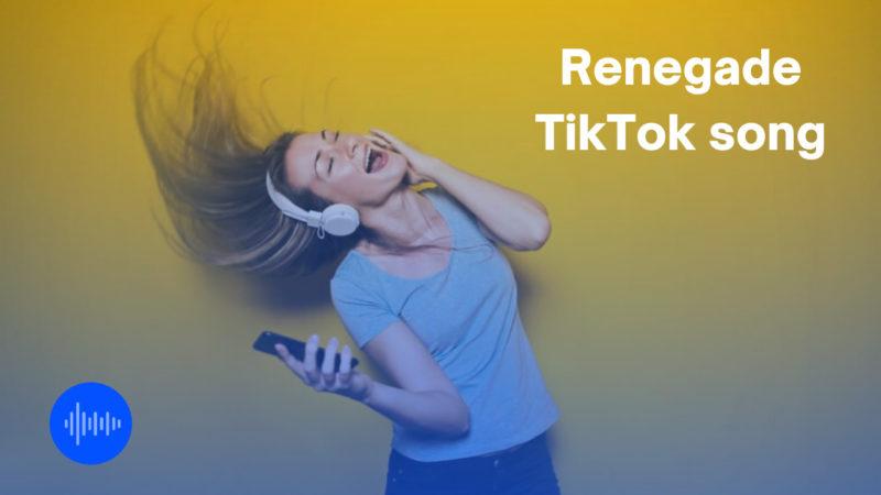 Renegade TikTok song