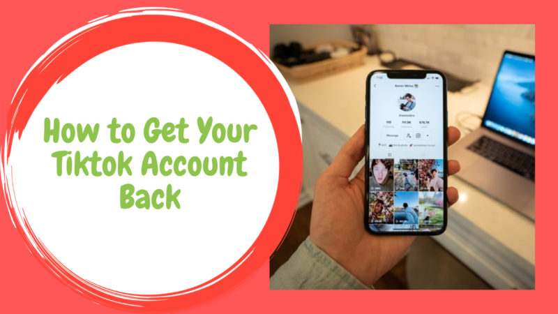 How to Get Your Tiktok Account Back