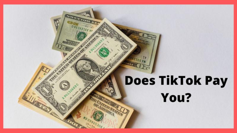 Does TikTok Pay You