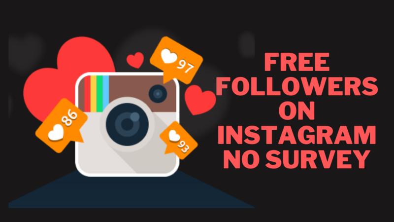 Free Followers on Instagram no Survey