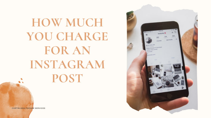 How Much You Charge for an Instagram Post