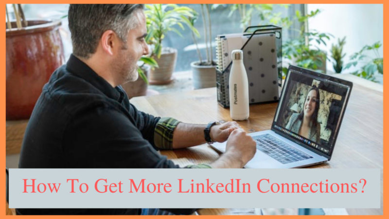 how to get more LinkedIn connections