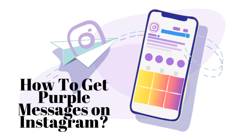 How To Get Purple Messages on Instagram?