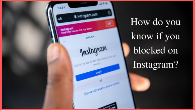 How do you know if your blocked on Instagram
