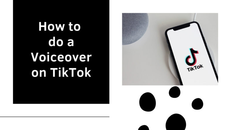 how to do a voiceover on TikTok