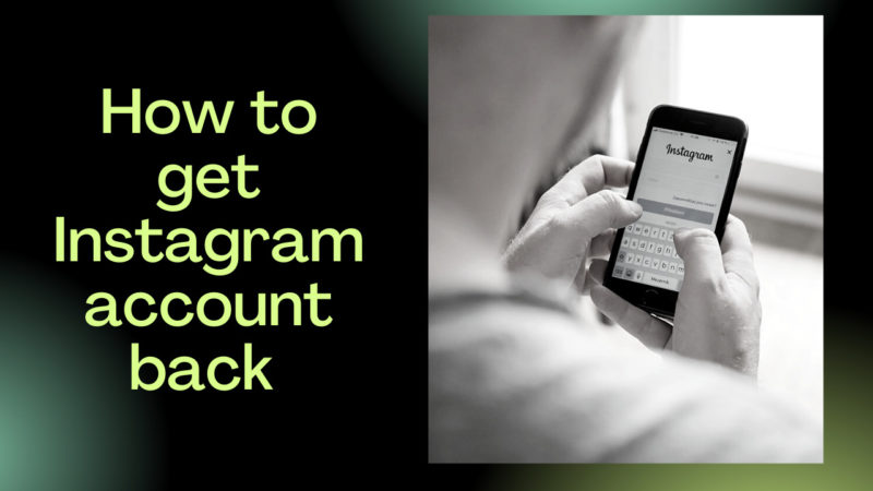 how to get Instagram account back