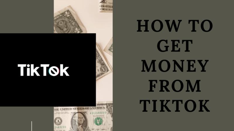 How to get Money from Tiktok