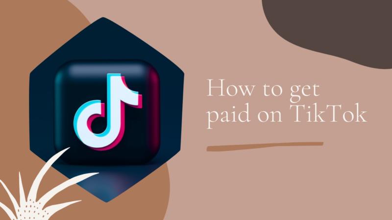 how to get paid on TikTok