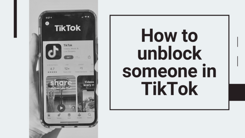 how to unblock someone in TikTok