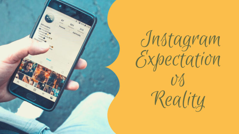 Instagram expectation vs reality