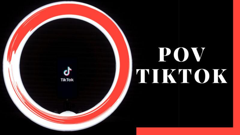 POV TikTok