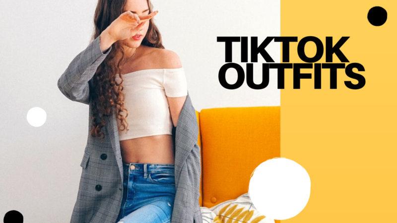 TikTok Outfits
