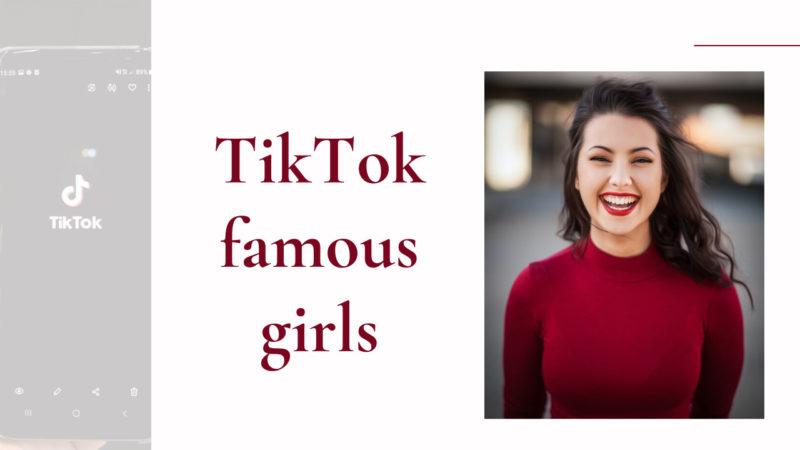 TikTok famous girls