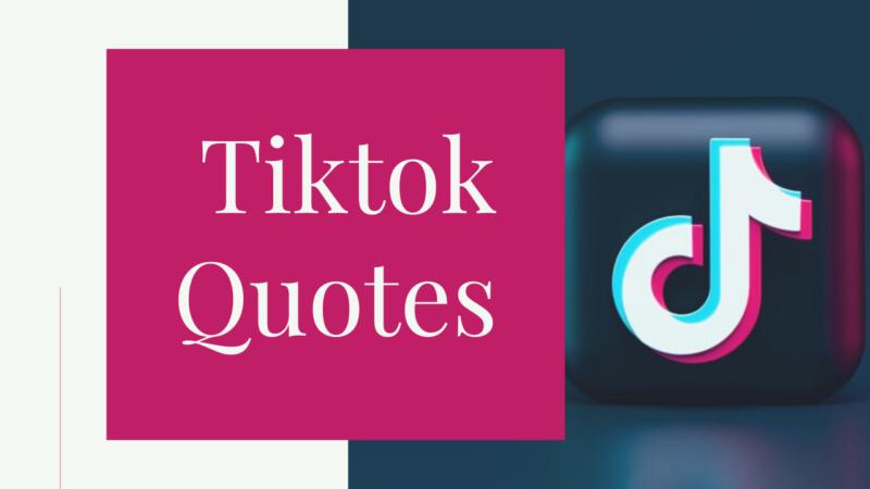 Tiktok Quotes