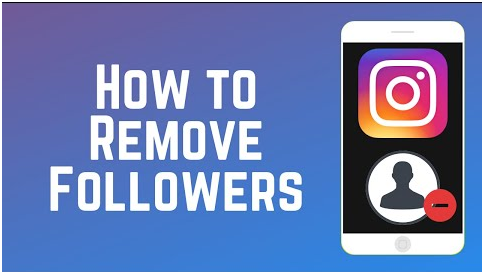 how to remove a follower on Instagram