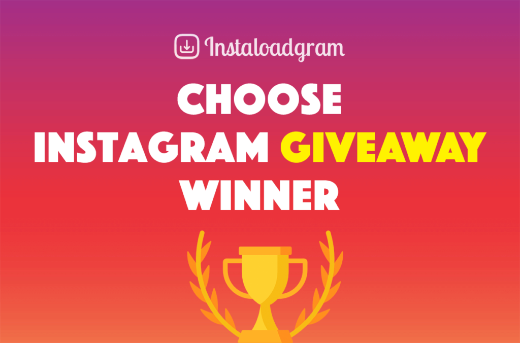 how to pick an Instagram giveaway winner