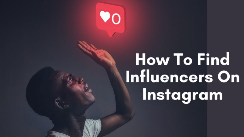 HOW TO FIND INFLUENCER ON INSTA