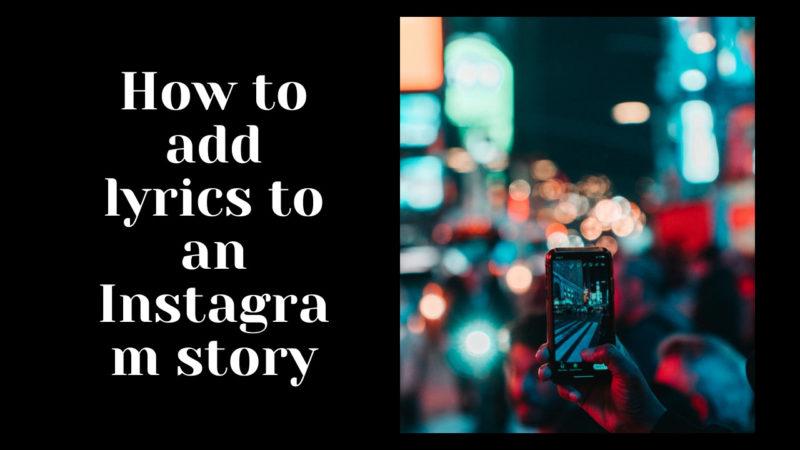 how to add lyrics to an Instagram story