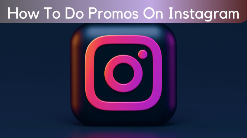 how to do promos on instagram