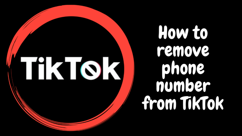 how to remove phone number from TikTok