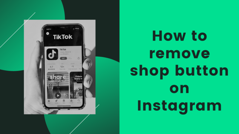 how to remove shop button on Instagram