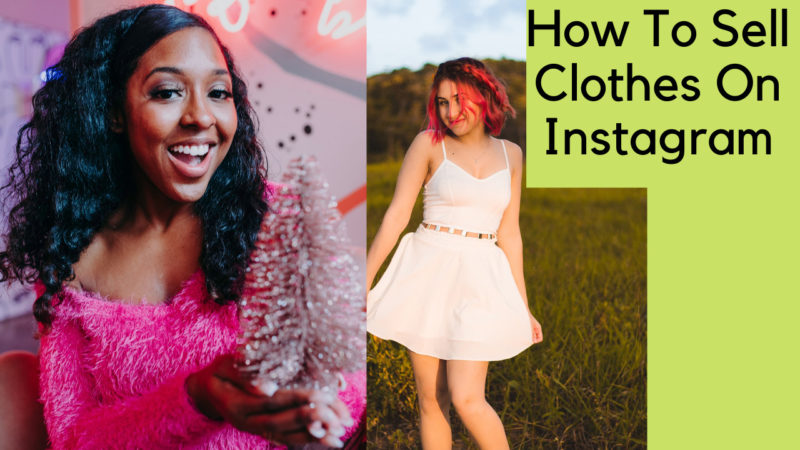 how to sell clothes on Instagram