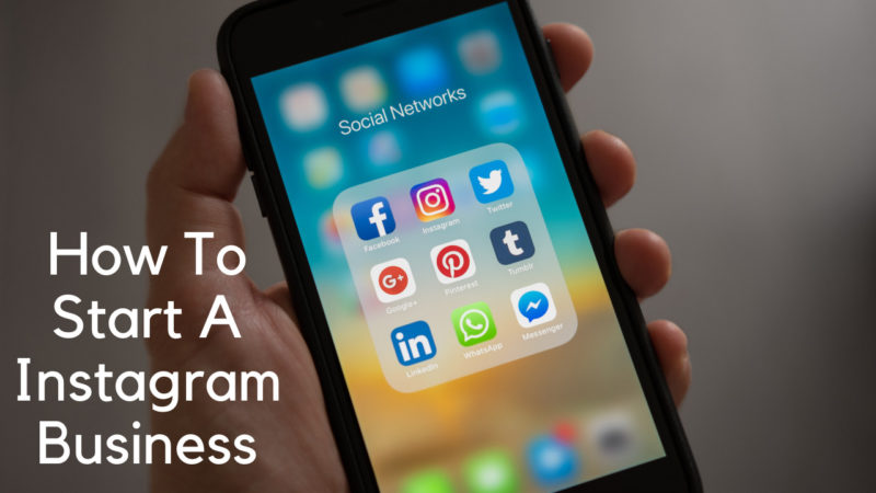 how to start a Instagram business