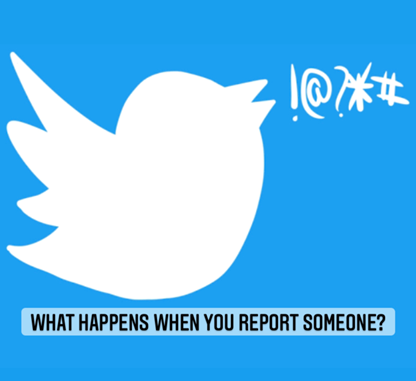 What Happens When You Report Someone On Twitter