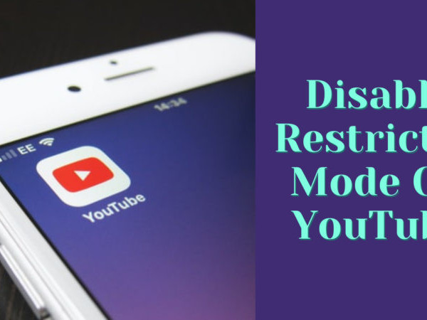 Disable Restricted Mode On YouTube