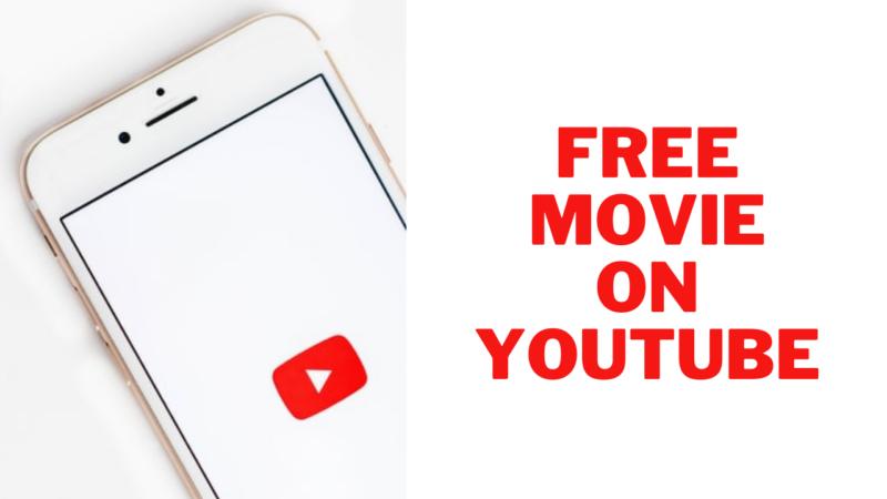 Free Movie On YouTube