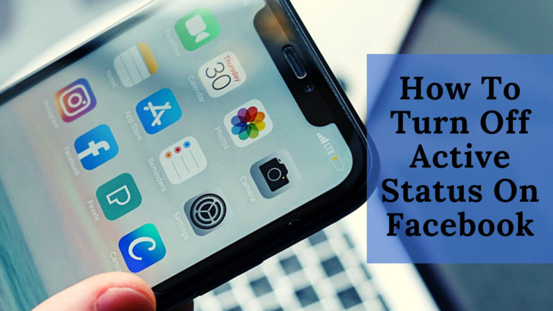 How To Turn Off Active Status On Facebook