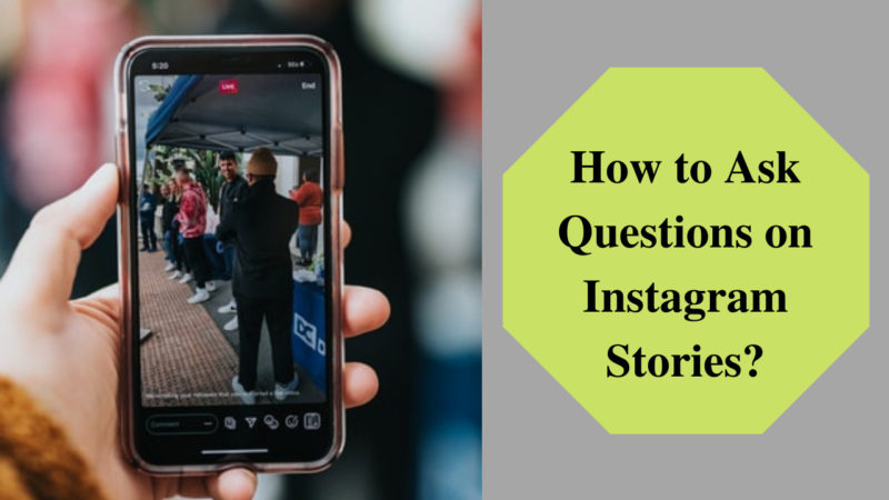 how to ask questions on Instagram stories