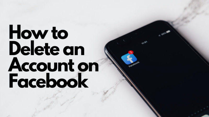 How to Delete an Account on Facebook