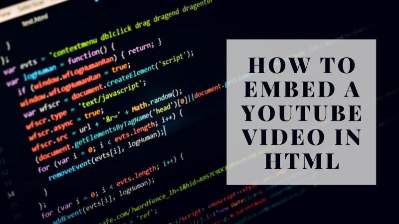 How to Embed a YouTube Video in HTML