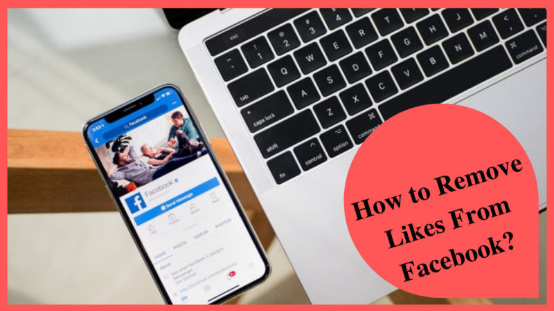How To Remove Likes From Facebook