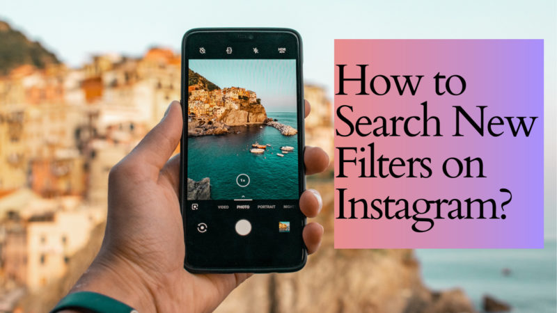 How to Search New Filters on Instagram?