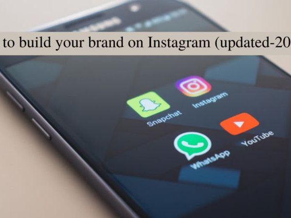 how to build your brand on Instagram (updated-2021)