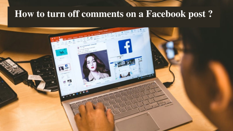 how to turn off comments on a Facebook post
