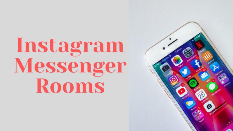 Instagram Messenger Rooms