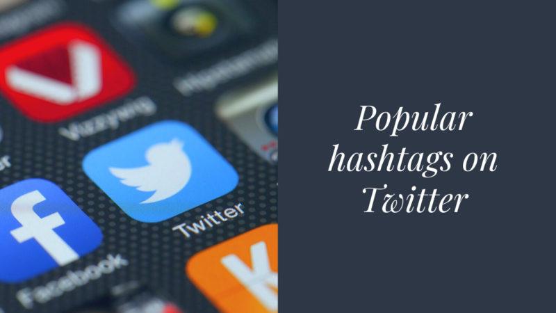 popular hashtags on Twitter