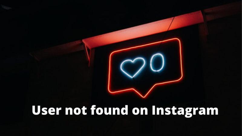 user not found on Instagram