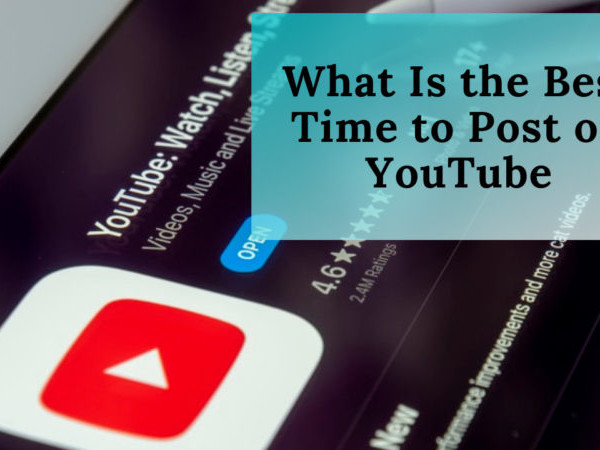 What Is the Best Time to Post on YouTube